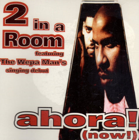 Ahora! (Now) by 2 In A Room