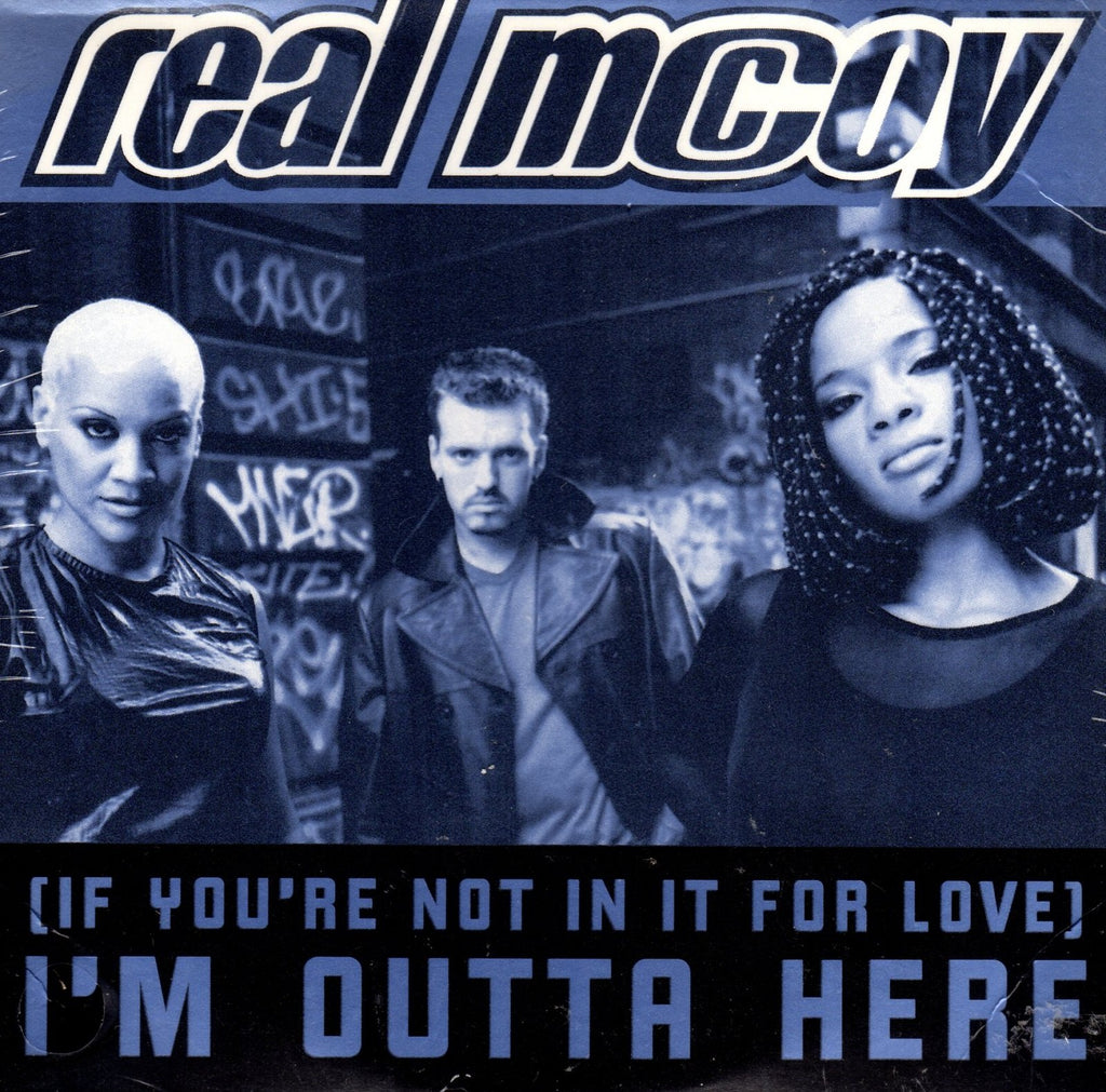 (If You're Not In It For Love) I'm Outta Here by Real McCoy