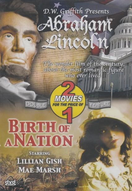 Abraham Lincoln / Birth Of A Nation