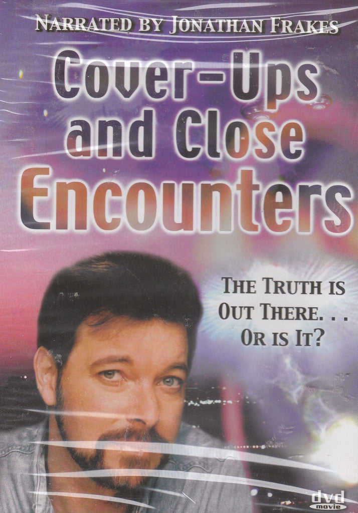 Cover-Ups And Close Encounters