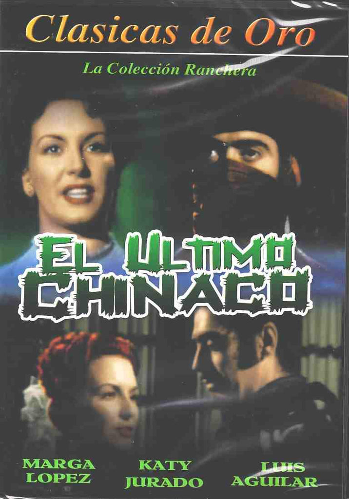 El Ultimo Chinaco
