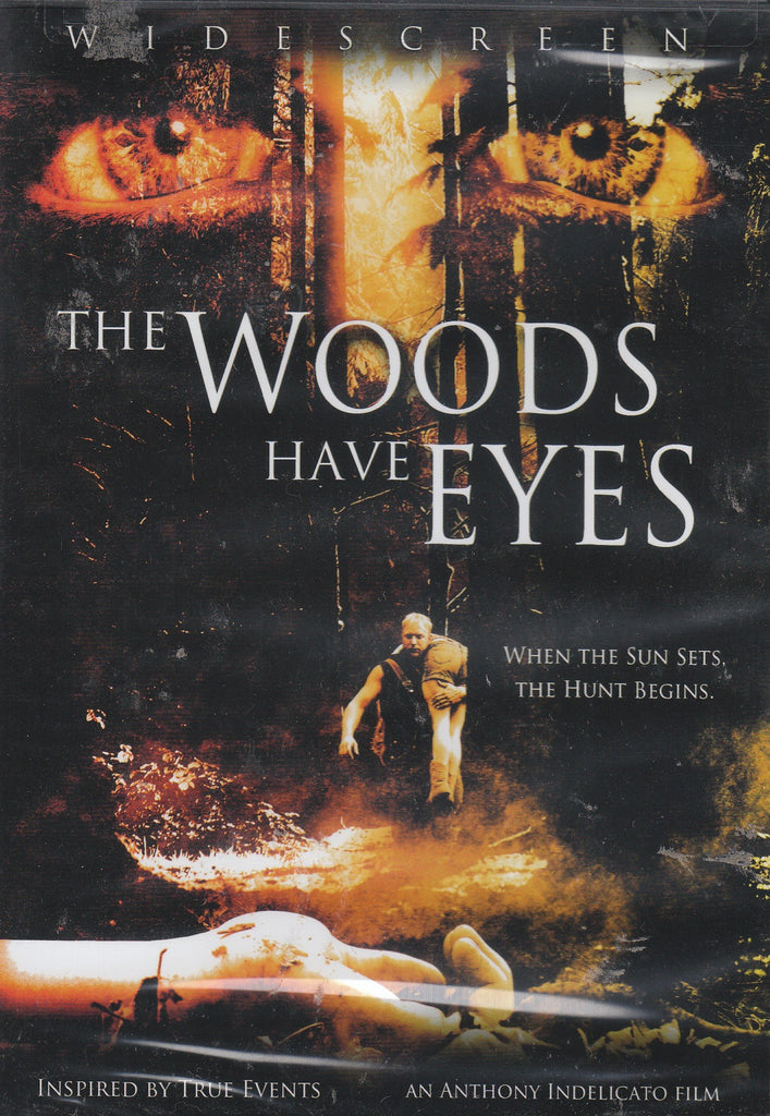 Woods Have Eyes