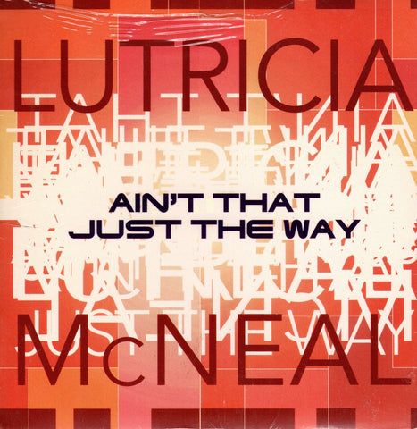 Ain't That Just The Way by Lutricia McNeal