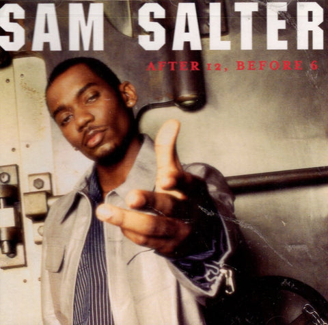 After 12, Before 6 by Sam Salter