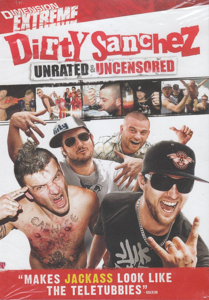 Dirty Sanchez -- UNRATED