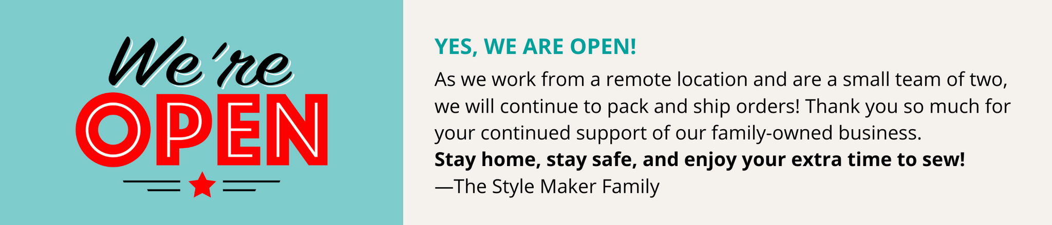 We Are Open For Business | Style Maker Fabrics