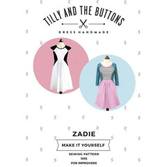 Tilly and the Buttons Zadie Dress - Patterns - Style Maker Fabrics