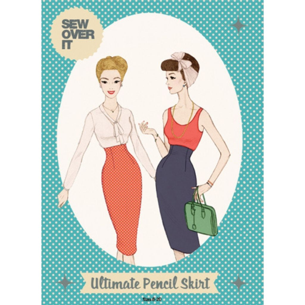 Sew Over It Ultimate Pencil Skirt - Patterns - Style Maker Fabrics