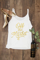 Sassy Bachelorette Party Shirts - Off the Market | Off the Chain