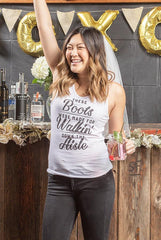 Bachelorette Party Tank Tops - These Boots Were Made for Walkin' Down The Aisle | Bride's Last Ride