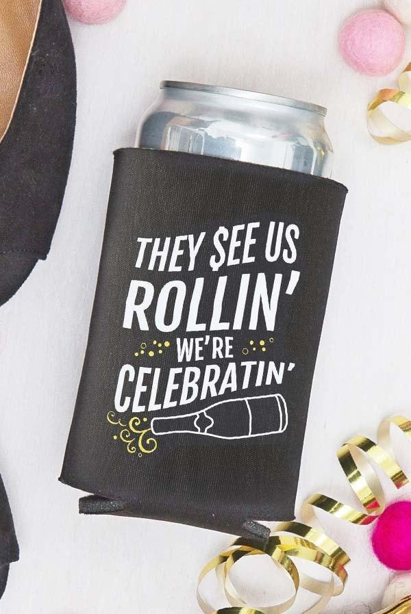 they see us rollin were celebratin bachelorette party koozie