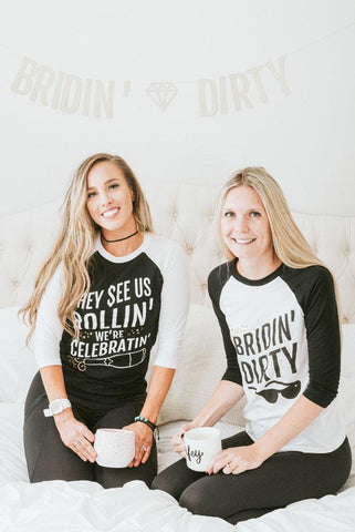 bridin dirty long sleeve bachelorette party shirts! Perfect for a tahoe bachelorette party!