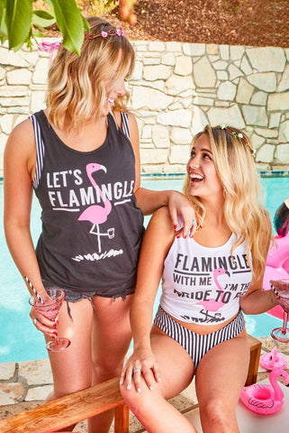 Flamingle with Me I'm the Bride to Be - Boyfriend Tanks