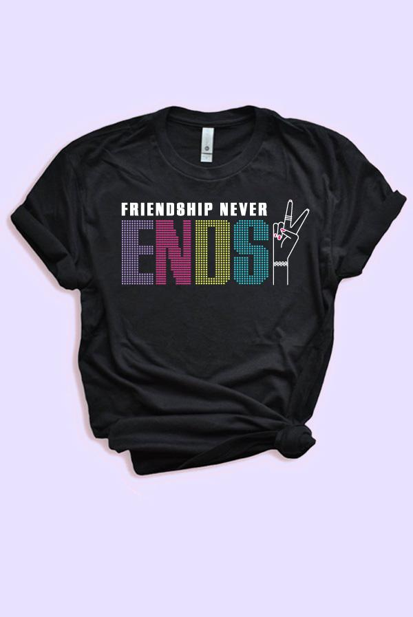 PRESALE! - Make It Last Forever | Friendship Never Ends - Girl Power Bachelorette Party Tees