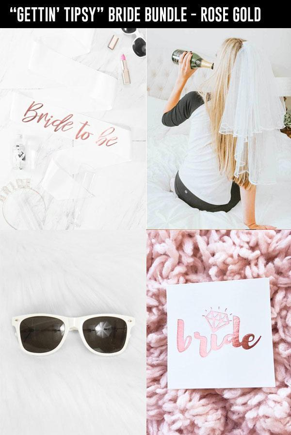 """GETTIN' TIPSY"" Bride Bundle - In Rose Gold"