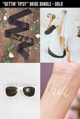 """GETTIN' TIPSY"" Bride Bundle - In Gold"