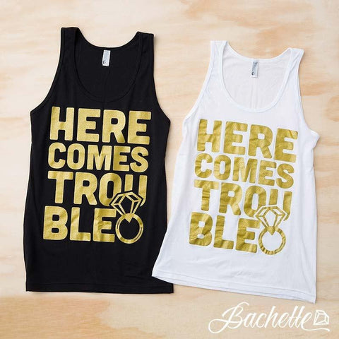 "Adorable diamond ring bachelorette party shirts! Metalic gold ""Here Comes Trouble"" bachelorette tank tops!"