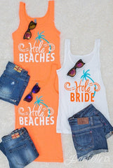 "Hola Beaches! Adorable beachy bachlorette party shirts. Neon orange and read ""hola bride"" and ""hola beaches"" So cute for a bachelorette in florida or at the beach!"