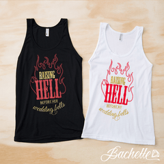 "Adorable ""Raising Hell Before the Wedding Bells"" Bachelorette party tank tops available at bachette.com"