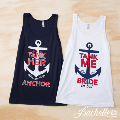 "Adorable ""Help Us Tank Her Before She Drops Anchor"" Nautical Bachelorette party tank tops available at bachette.com"