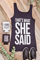 Funny Bachelorette Party Tank Tops - I Said Yes | That's What She Said