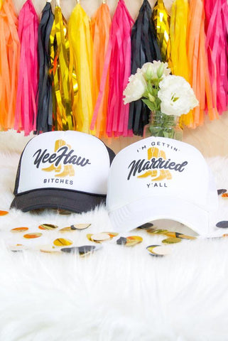 Nashville I'm Gettin' Married Y'all & Yeehaw Bitches | Bachelorette Party Trucker Hats