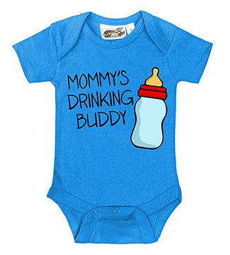 Mommy's Drinking Buddy Turquoise One Piece