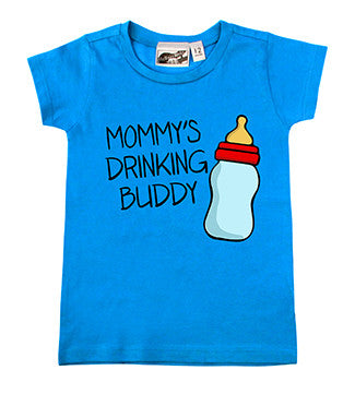 Mommy's Drinking Buddy Turquoise T-shirt