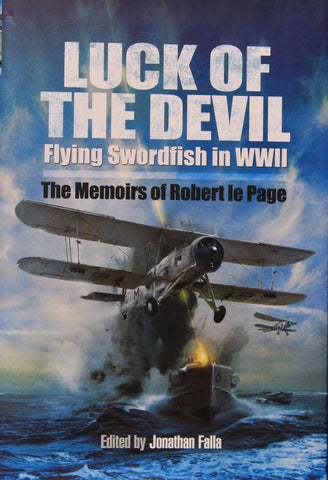 Luck of the Devil: Flying Swordfish in WWII
