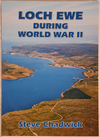 Loch Ewe During World War II