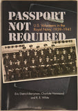 Passport Not Required – U.S. Volunteers in the Royal Navy, 1939-1941