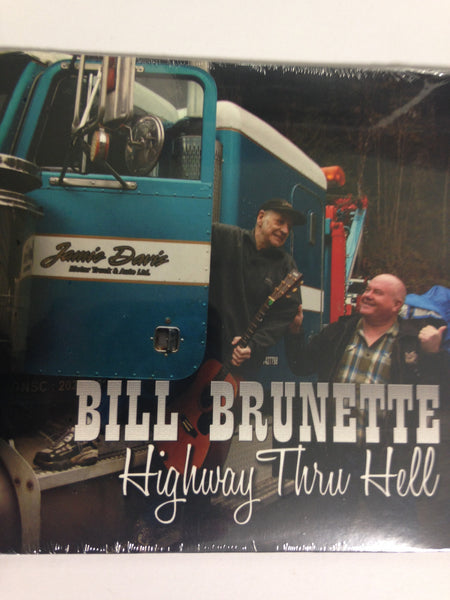 Bill Brunette Highway Thru Hell CD