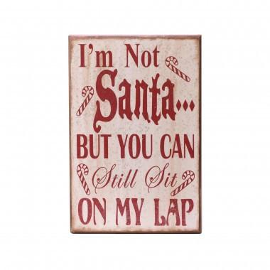 "Christmas Rectangle Wooden Frame Word Sign  ""I am not a Santa But You can still sit on my lap"""