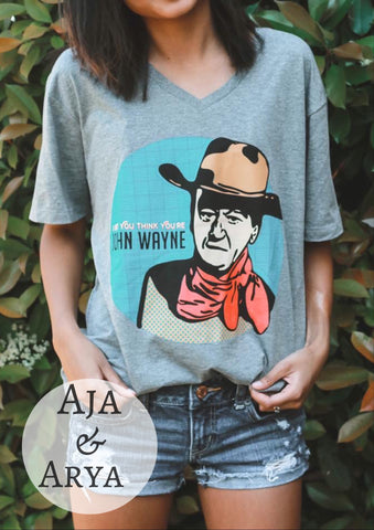 I Bet You Think You're John Wayne