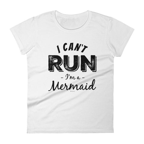 Can't Run, I'm a Mermaid