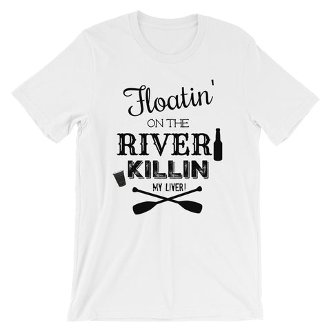Floatin' on the River - unisex