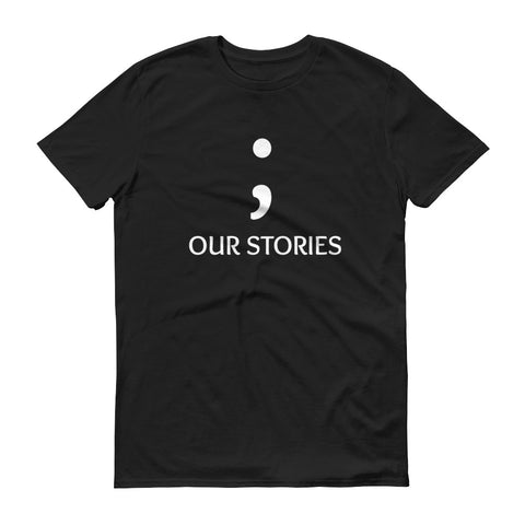 Our Stories - unisex