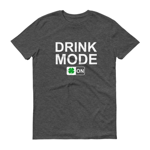 Drink Mode On - unisex