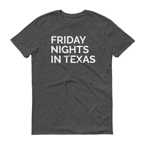Friday Nights in Texas - unisex