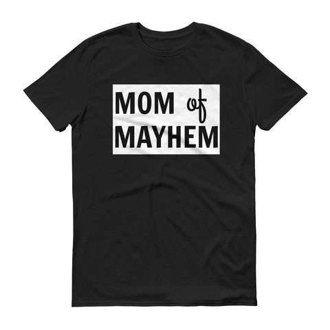Mom of Mayhem - unisex