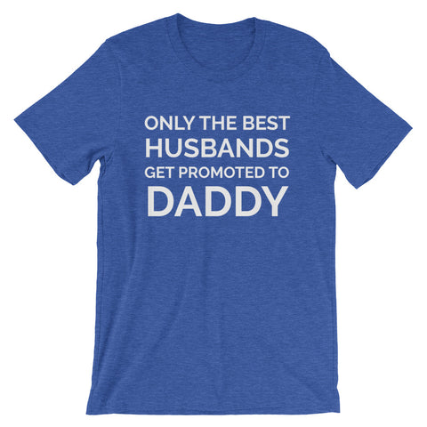Promoted to Daddy - unisex