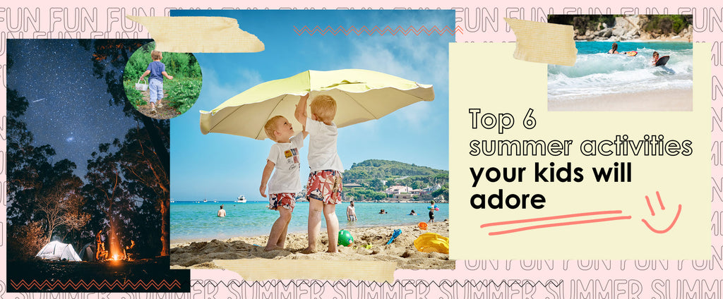 Top 6 summer activities your kids will adore
