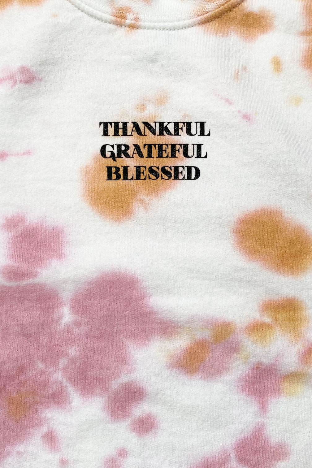 Pink Thankful Tie-Dye Crew Neck Sweatshirt