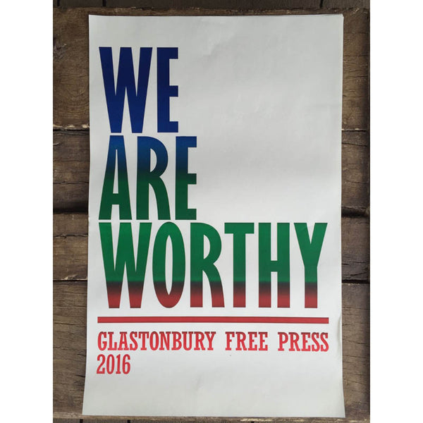 2016 WE ARE WORTHY ART POSTER