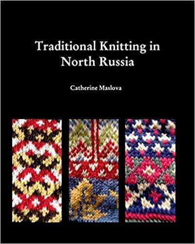 Knitting in North Russia by Catherine Maslova - WOOLS OF NATIONS