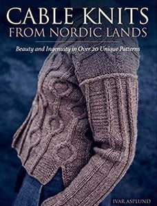 Cable Knits From Nordic Lands by Ivar Asplund