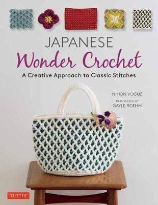Japanese Wonder Crochet: A Creative Approach to Classic Stitches - WOOLS OF NATIONS