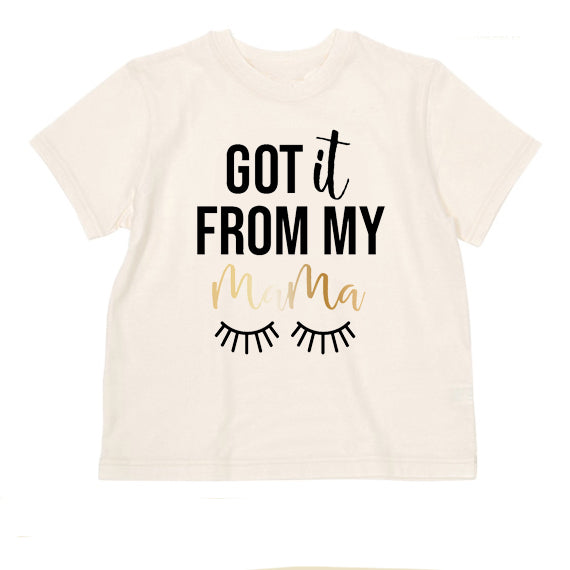 T Shirts & Onesies by GGG / Got It From My Mama T Shirt