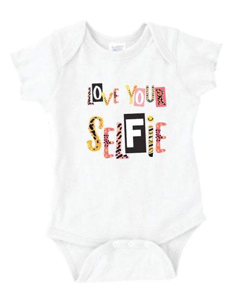 T Shirts & Onesies by GGG / Love Your Selfie