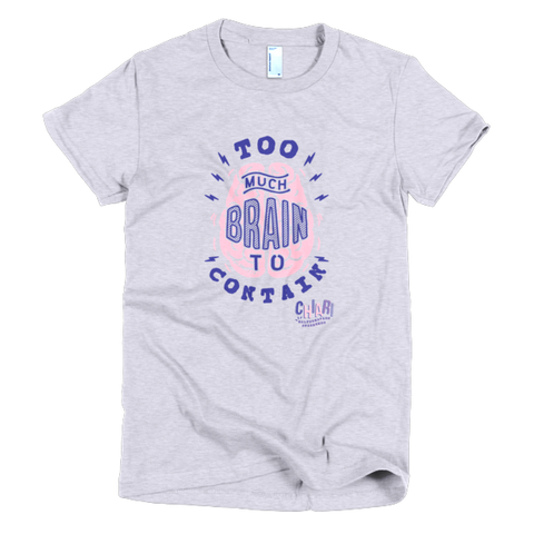 Too Much Brain To Contain Women's Tee - Heather Grey